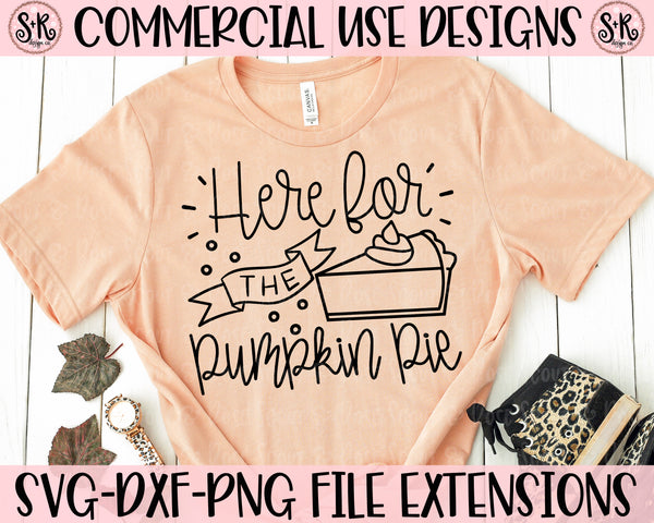 Here For The Pumpkin Pie SVG DXF PNG (2019)