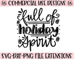 Full of Holiday Spirit SVG DXF PNG (2019)