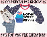 Home Sweet America SVG DXF PNG (2020)