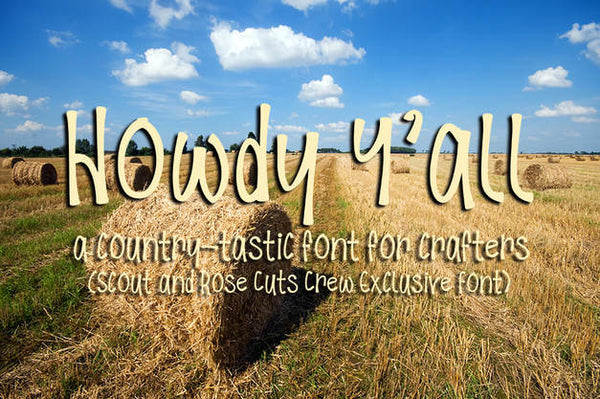 Howdy Y'all Font