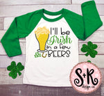I Will Be Irish In A Few Beers SVG DXF PNG (2019)