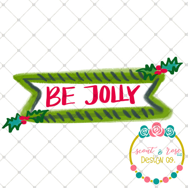 Handpainted Be Jolly Banner PNG Sublimation Design