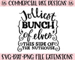Jolliest Bunch SVG DXF PNG (2019)