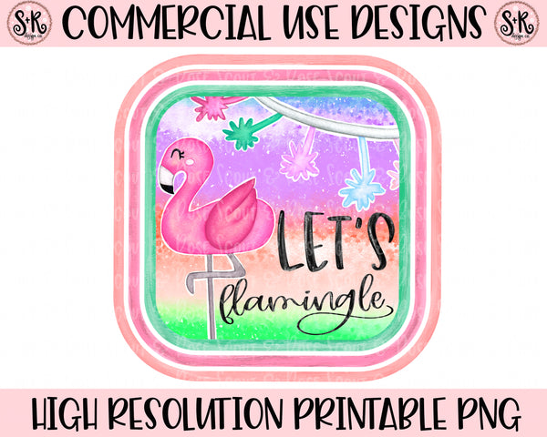 Let's Flamingle Printable Design (2019)