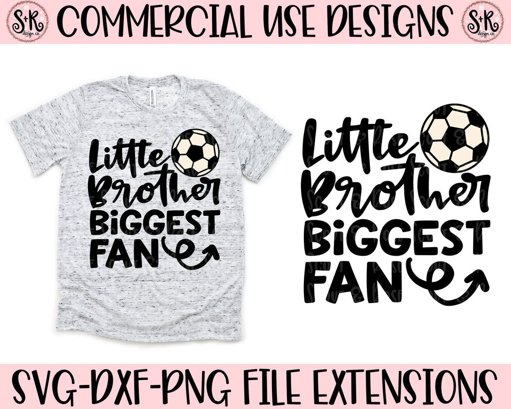 Soccer Little Brother Biggest Fan SVG DXF PNG (2019)