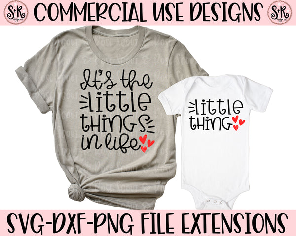 It's The Little Things In Life/Little Thing SVG DXF PNG (2020)