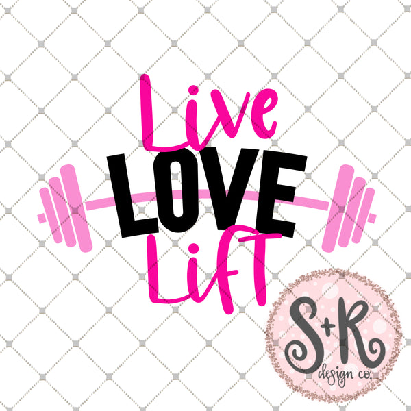 Live Love Lift SVG DXF PNG