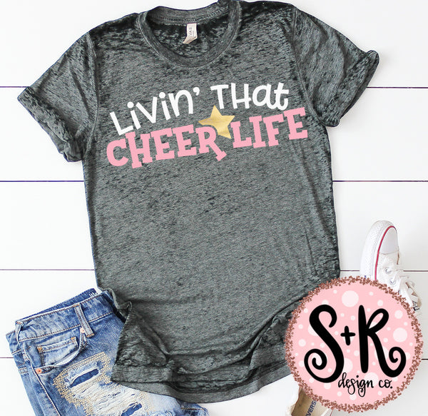 Livin' That Cheer Life SVG DXF PNG (2019)