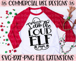 Loud Elf SVG DXF PNG (2019)