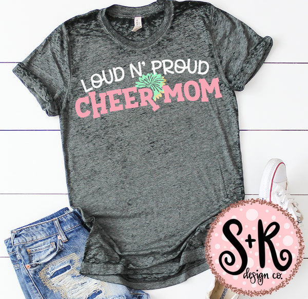 Loud N Proud Cheer Mom SVG DXF PNG (2019)