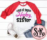 Loud n Proud Hockey Sister SVG DXF PNG (2019)