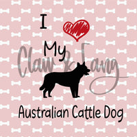 Love My Australian Cattle Dog Cut File