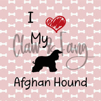 Love My Afghan Hound Dog Cut File