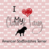 Love My American Staffordshire Terrier Cut File
