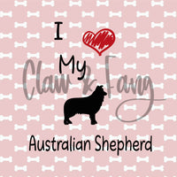 Love My Australian Shepherd Cut File