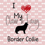 Love My Border Collie Dog Cut File