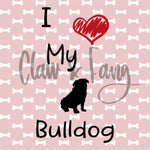 Love My Bulldog Dog Cut File
