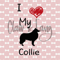 Love My Collie Dog Cut File