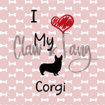 Love My Corgi Cut File