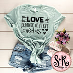 Love Because He First Loved Us SVG DXF PNG (2019)