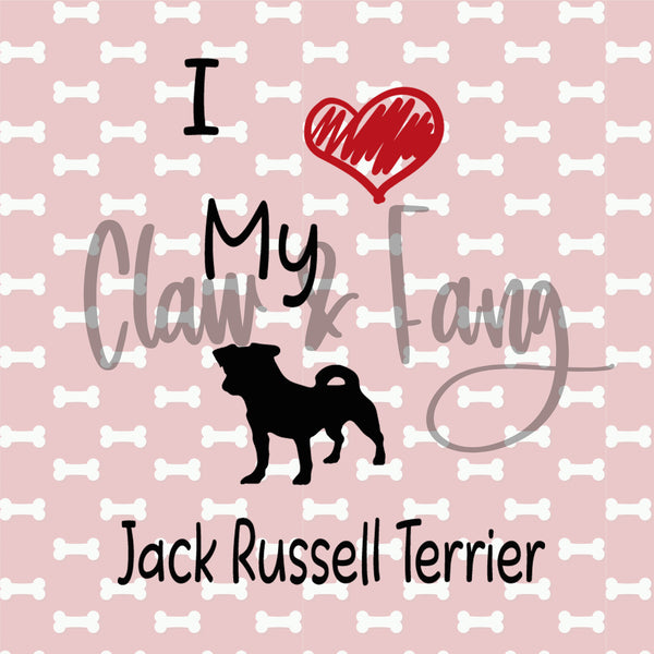 Love My Jack Russell Terrier Cut File