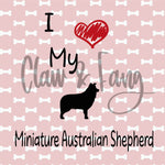 Love My Mini Australian Shepherd Dog Cut File