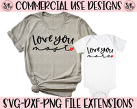 Love You More/Love You Most SVG DXF PNG (2020)