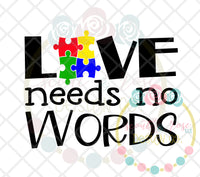 Love Needs No Words Autism SVG DXF PNG
