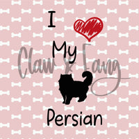 Love My Persian Cat Cut File