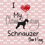 Love My Schnauzer Dog Cut File