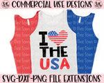 I Love The USA SVG DXF PNG (2020)