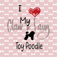 Love My Toy Poodle Cut File