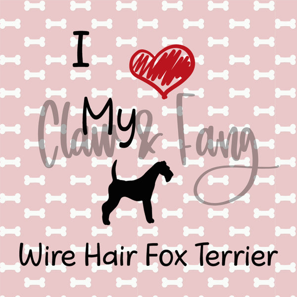 Love My Wire Hair Fox Terrier Cut File