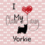Love my Yorkie Cut File