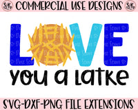 Love you a Latke SVG DXF PNG (2019)
