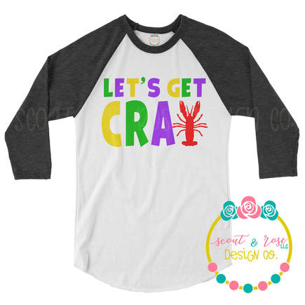 Mardi Gras Get Cray SVG DXF PNG