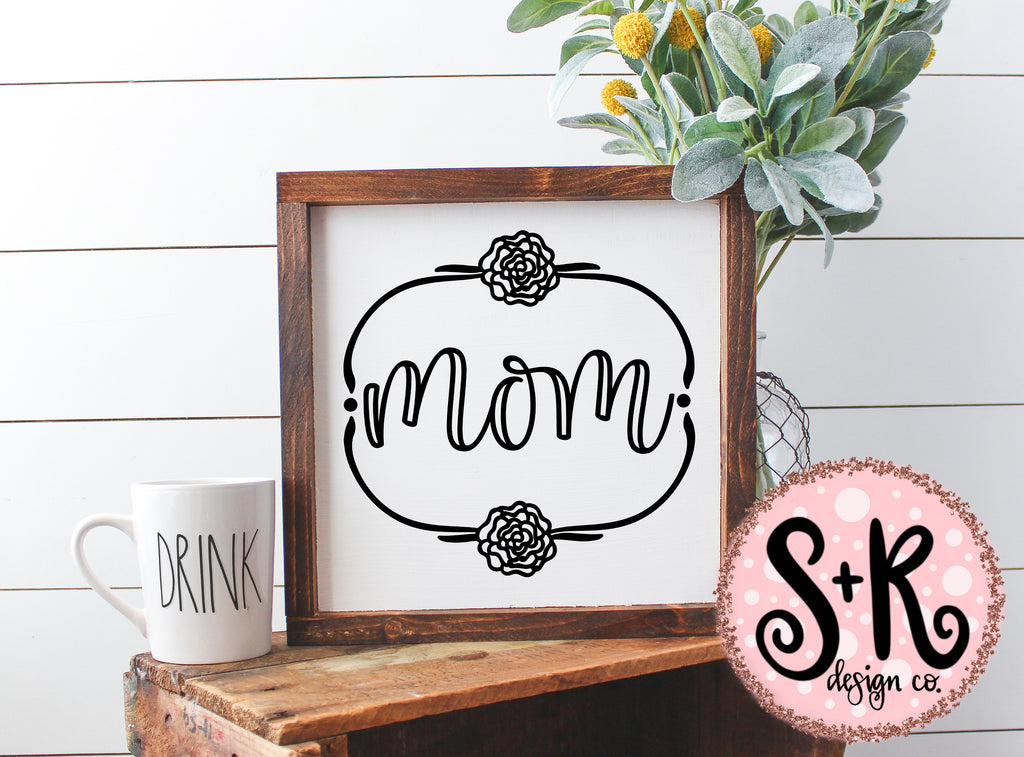Mom Floral Wreath SVG DXF PNG (2019)