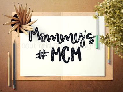 Mommy's MCM SVG DXF PNG