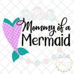 Mommy of a Mermaid SVG DXF PNG