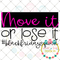 Move it or Lose it SVG DXF PNG