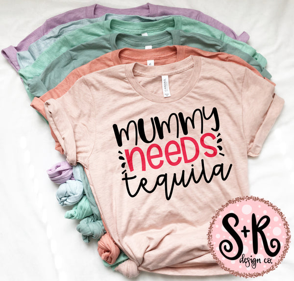 Mummy Needs Tequila UK SVG DXF PNG (2019)