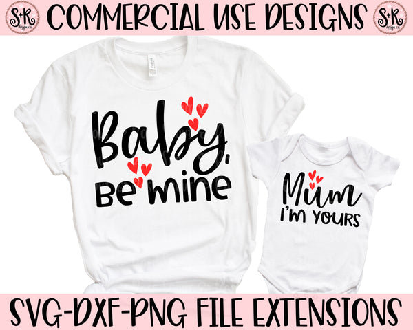 Baby Be Mine/Mum I'm Yours SVG DXF PNG (2020)