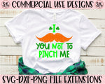 I Mustache You Not To Pinch Me SVG DXF PNG (2020)