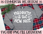 Naughty New Nice SVG DXF PNG (2020)