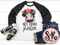 Not Today Heifer Cow Printable/Printable PNG Design (2019)