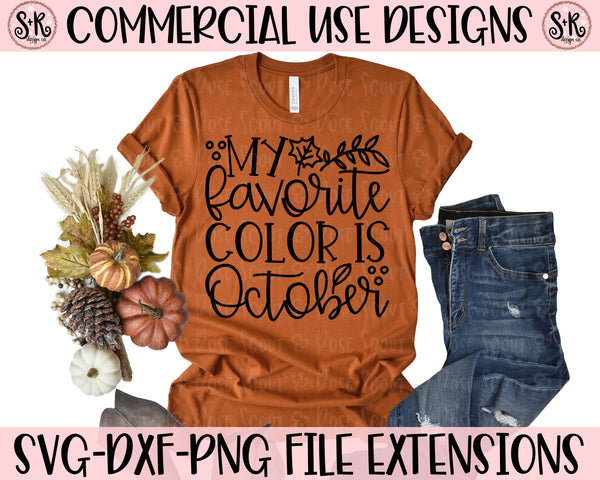 My Favorite Color is October SVG DXF PNG (2019)