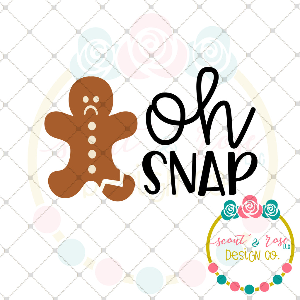 Oh Snap Gingerbread SVG DXF PNG