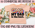 OMG Dad is the Best SVG DXF PNG (2020)