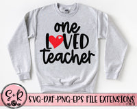 One Loved Teacher SVG DXF PNG (2021)