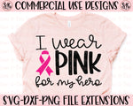 Pink For My Hero SVG DXF PNG (2020)